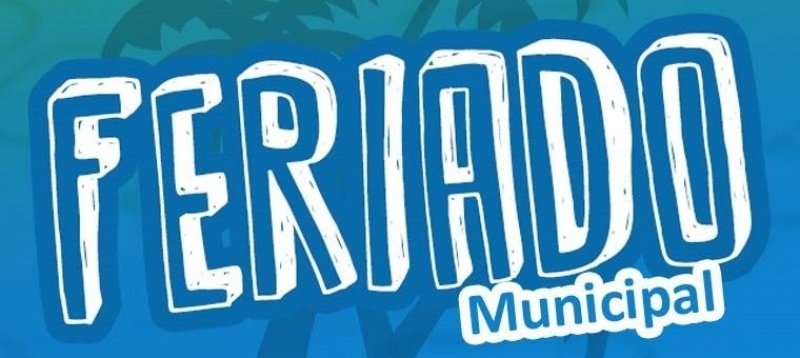 28 DE JULHO FERIADO MUNICIPAL